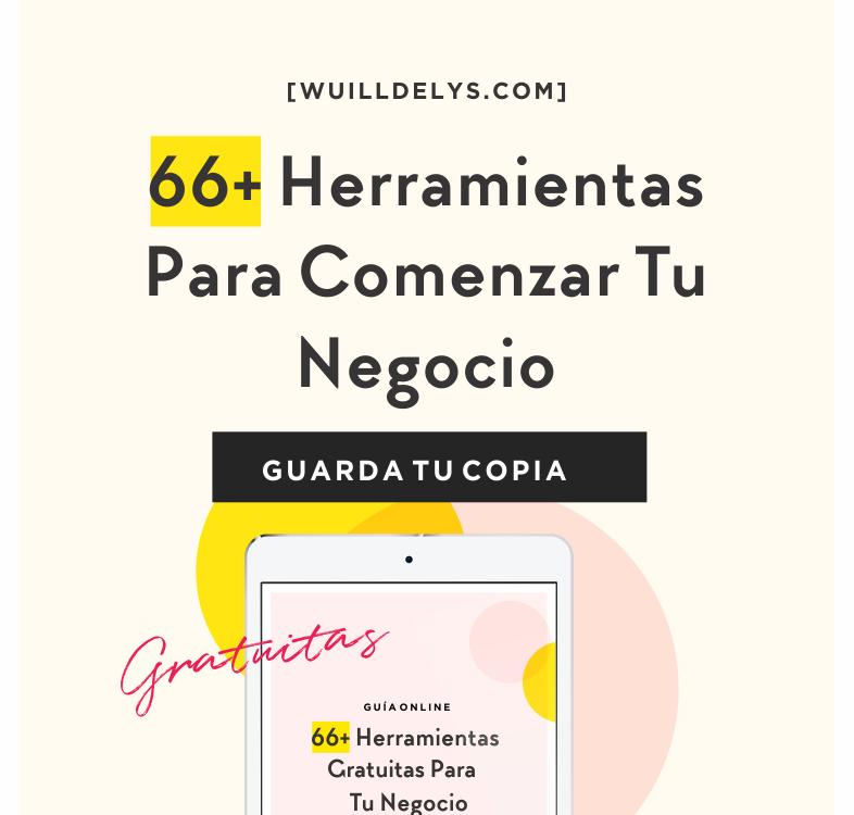 66+ Herramientas para comenzar tu negocio