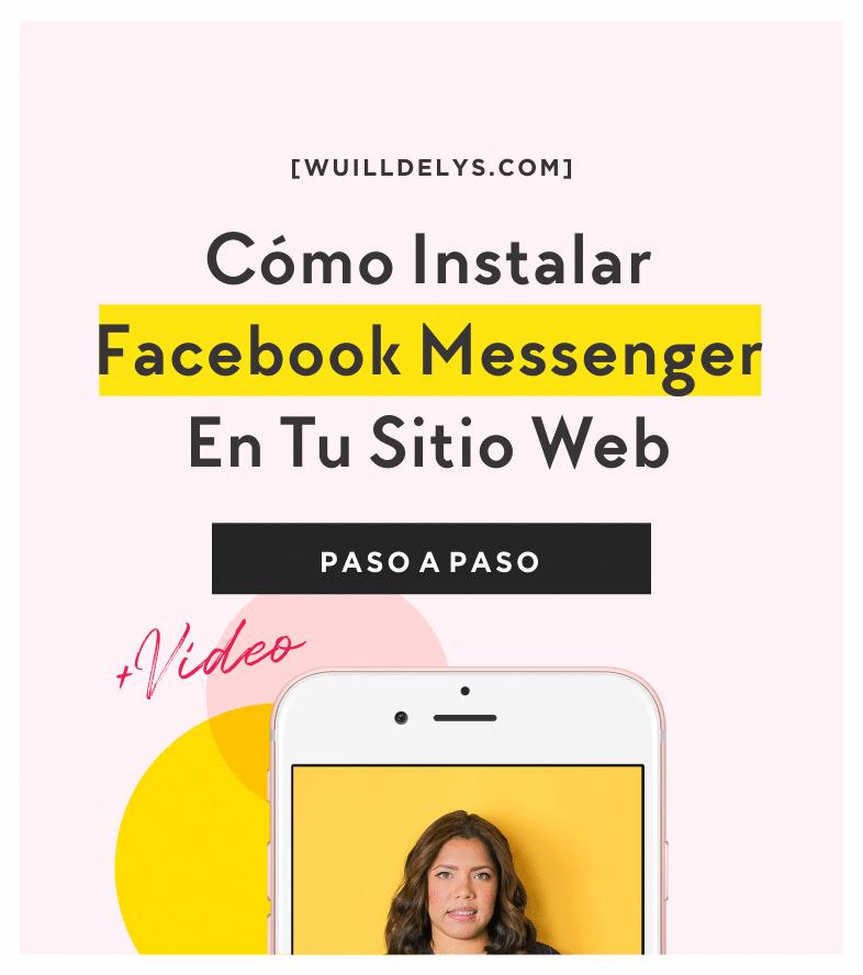 Cómo Instalar Facebook Messenger En Tu Sitio Web